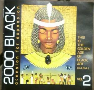 2000 Black Ascension for Expansion---the golden age of black art